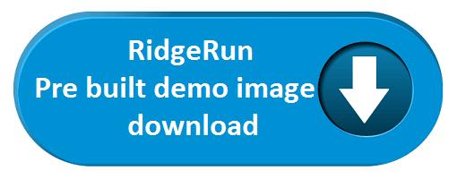 File:RR Pre built demo image download png - RidgeRun Developer